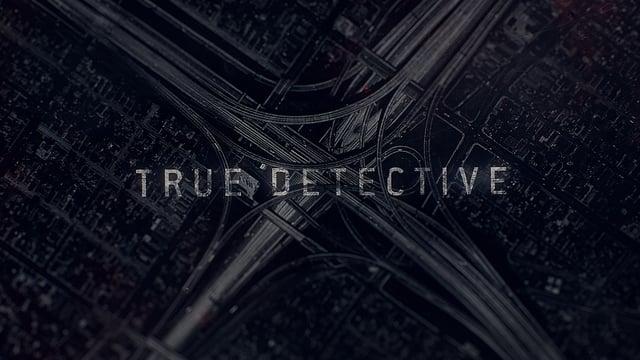 True Detective 2ª Temporada – Qué difícil es ser buen policía en California