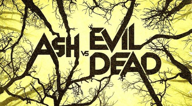 Ash vs Evil Dead – Diversión sangrienta