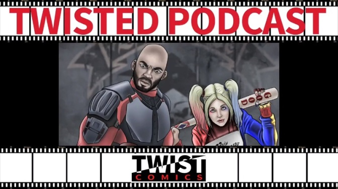 Twisted Podcast Episodio 7 – Escuadrón Suicida