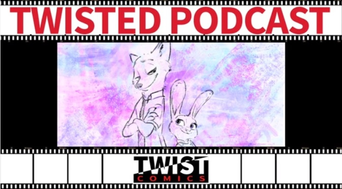 Twisted Podcast Episodio 6 – Zootrópolis