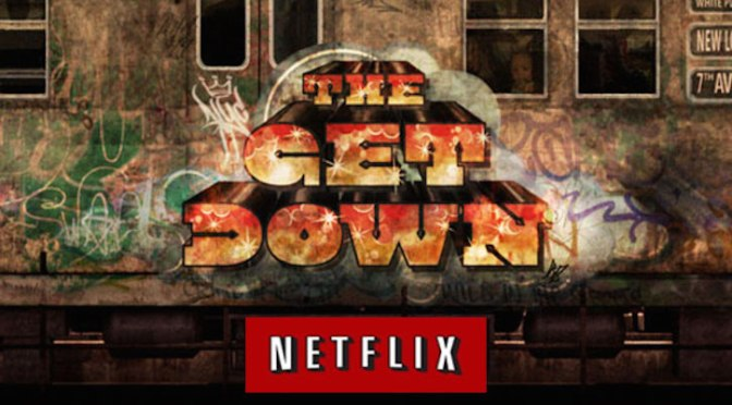 The Get Down, la nueva serie de Netflix