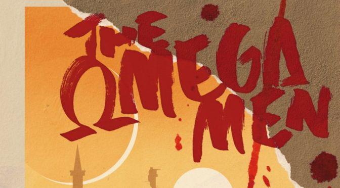 Omega Men, el precio de la revolución