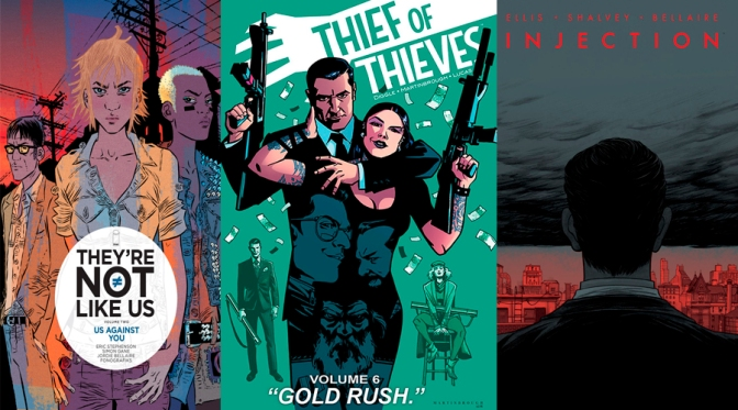 Reseñas Express: Thief of thieves, Injection y They are not like us