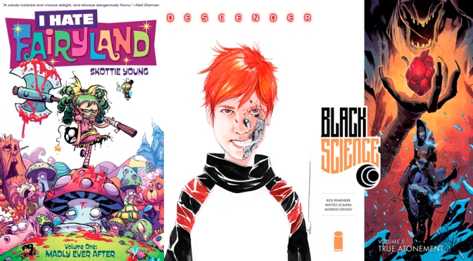 Reseñas Express: Descender Vol. 3, I hate Fairyland Vol. 1 y Black Science Vol. 5