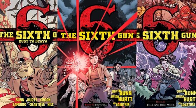 The Sixth Gun termina por la puerta grande