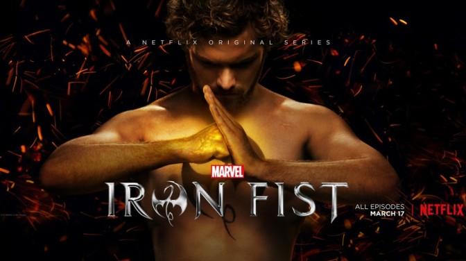 Iron Fist de Netflix – Cuando correcto no es suficiente
