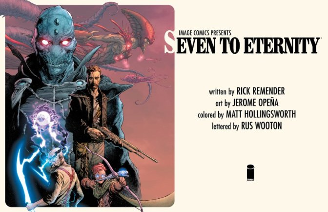 Seven to Eternity de Rick Remender y Jerome Opeña