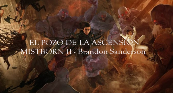 El pozo de la ascensión de Brandon Sanderson