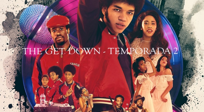The Get Down Temporada 2
