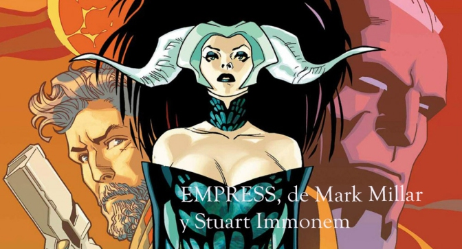 Empress Vol. 1 de Mark Millar y Stuart Immonem
