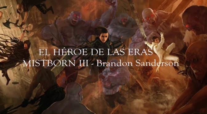 El héroe de las Eras, de Brandon Sanderson
