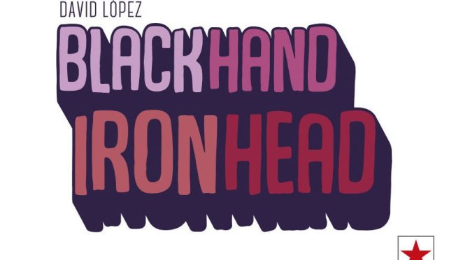 Blackhand Ironhead de David López