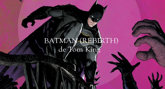 Batman 1-8 de Tom King (Rebirth)