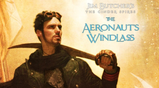 The Aeronaut´s Windlass de Jim Butcher (The Cinder Spires 1)