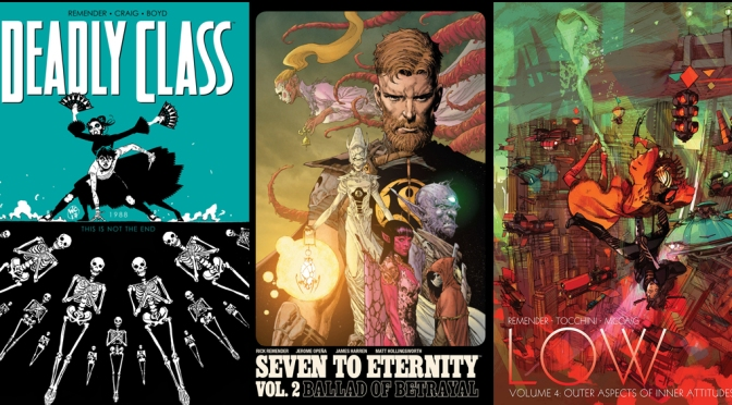Reseñas Express Rick Remender: Deadly Class Vol. 6, Seven to Eternity Vol.2 y Low Vol. 4