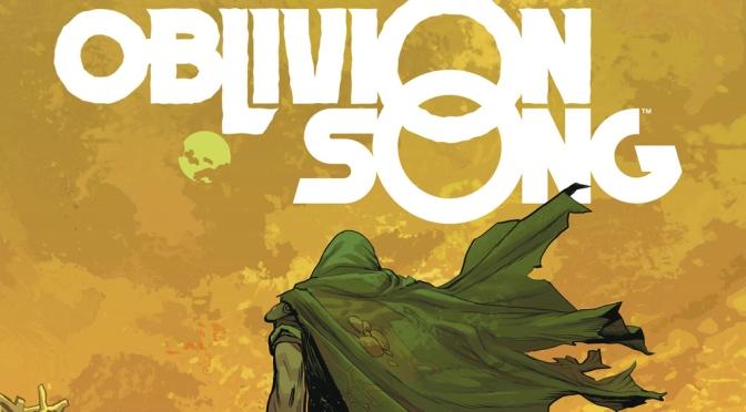 Oblivion Song, el nuevo éxito de Robert Kirkman