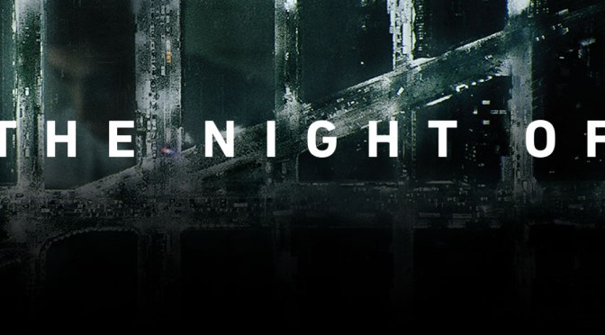 Crítica de The night of de HBO, de Steven Zaillian y Richard Price