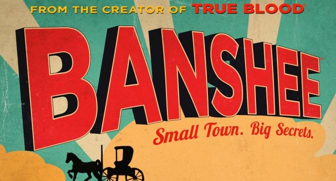 Crítica de Banshee Temporada 1