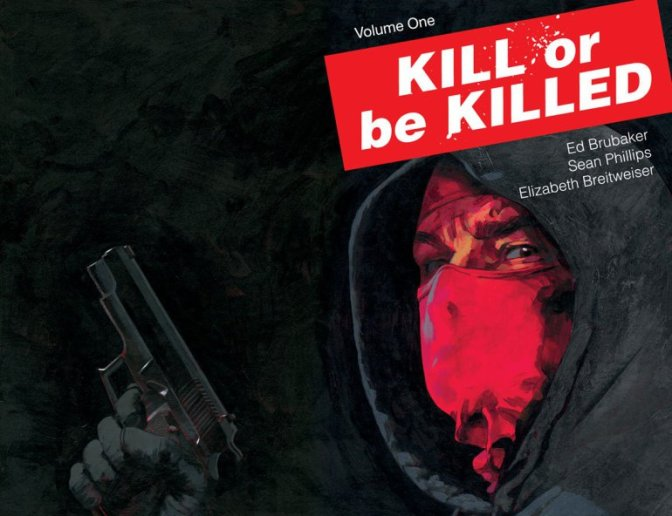 Kill or be killed, la nueva gran obra de Ed Brubaker y Sean Phillips