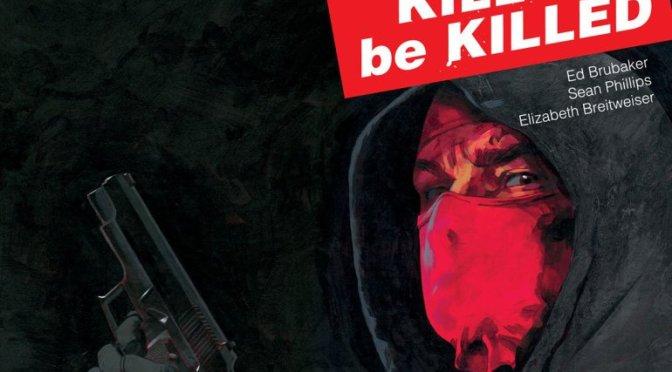 Kill or be killed, la nueva gran obra de Ed Brubaker y Sean Phillips