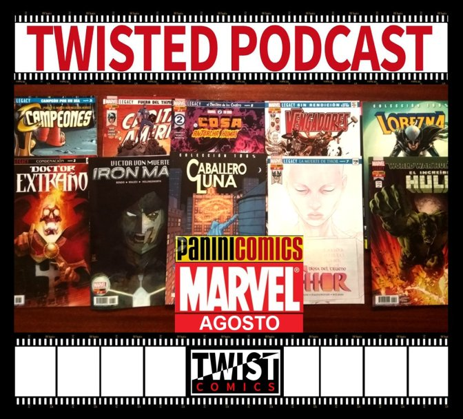 Twisted Podcast: Comics Marvel de agosto
