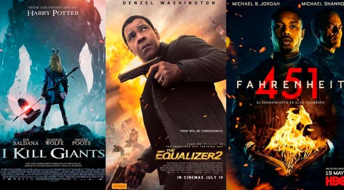 Reseñas Express: The Equalizer 2, I kill giants, Fahrenheit 451