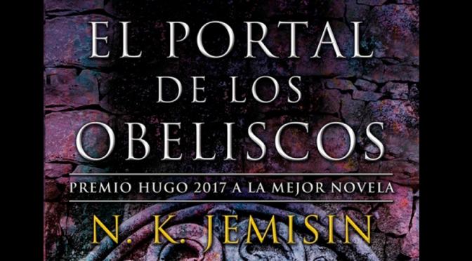 Crítica de El portal de los Obeliscos de N.K. Jemisin
