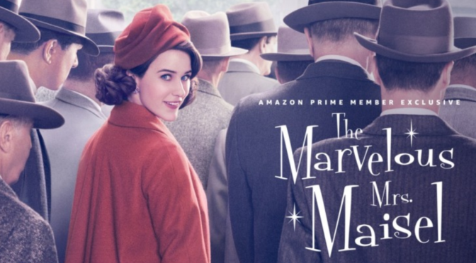 Crítica de La maravillosa Sra. Maisel temporada 1, de Amazon Prime