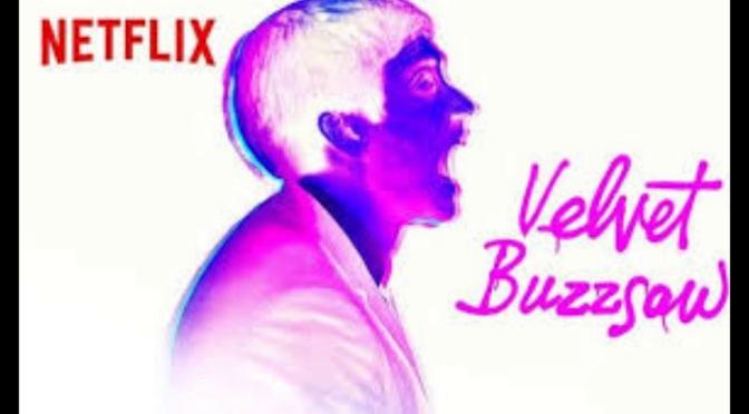 Crítica de Velvet Buzzsaw, de Dan Gilroy