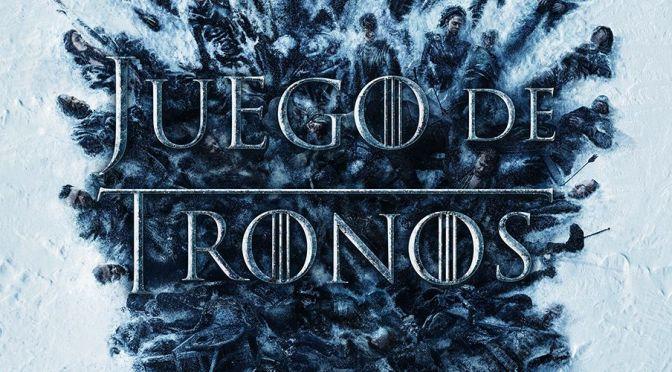 Juego de Tronos ya es historia de la televisión – Análisis de la 8ª temporada