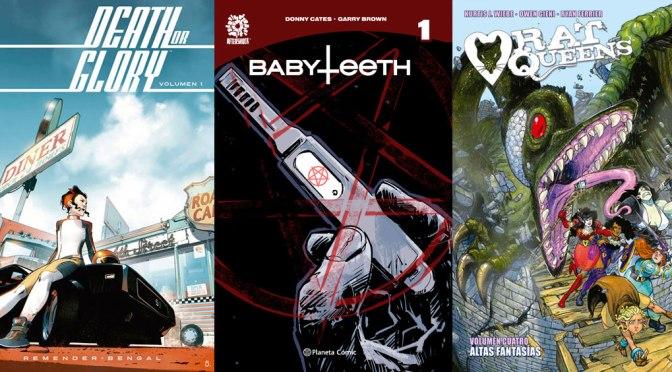 Reseñas Express: Death or Glory vol. 1, Babyteeth vol. 1 y Rat Queens vols. 3 y 4