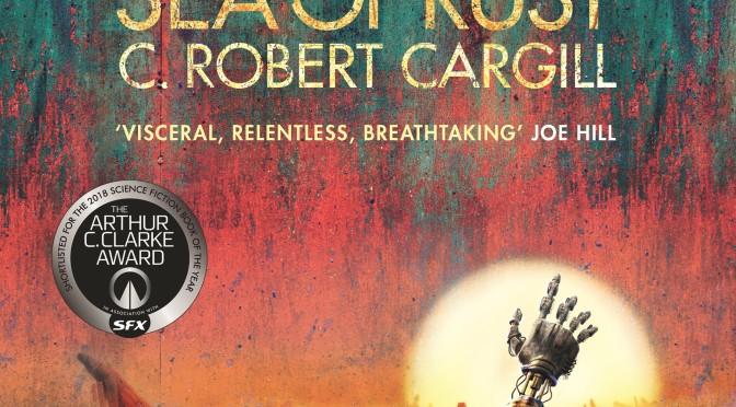 Crítica de Sea of Rust de C. Robert Cargill