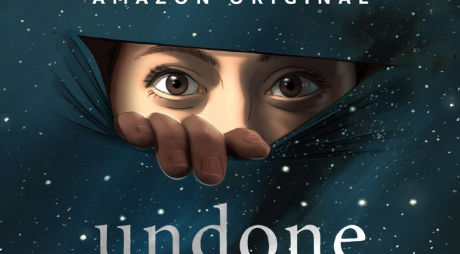 Crítica de Undone, de Raphael Bob-Waksberg y Kate Purdyen (Amazon Prime)