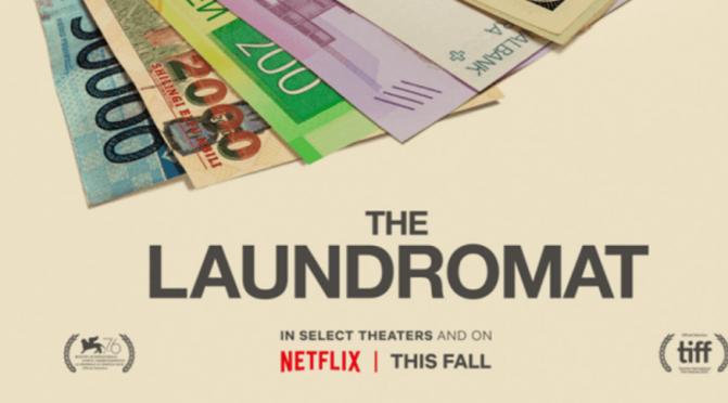 Crítica de The Laundromat: Dinero Sucio de Steven Soderbergh (Netflix)