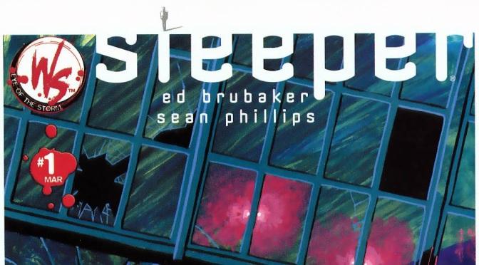 Sleeper, de Ed Brubaker y Sean Phillips #Reseñoviembre Día 7