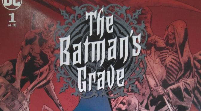 The Batman´s Grave 1, de Warren Ellis y Brian Hitch #Reseñoviembre día 12