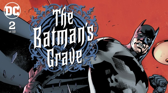 Crítica de The Batman´s Grave 2, de Warren Ellis y Brian Hitch