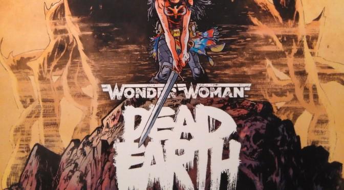 Crítica de Wonder Woman: Dead Earth 1, de Daniel Warren Johnson