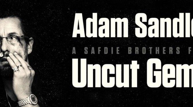 Crítica de Uncut Gems de los hermanos Safdie