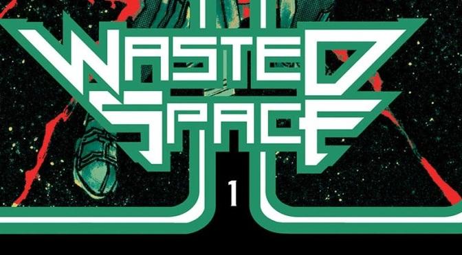 Crítica de Wasted Space vol. 1 de Michael Moreci, Hayden Sherman y Jason Wordie