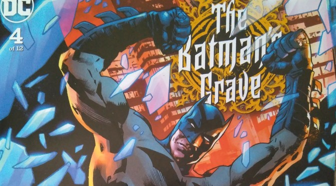 Crítica de The Batman´s Grave 4 de Warren Ellis y Brian Hitch