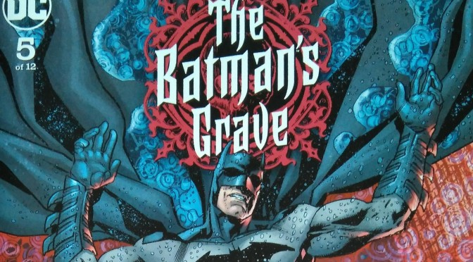 Crítica de The Batman´s Grave 5 de Warren Ellis y Brian Hitch