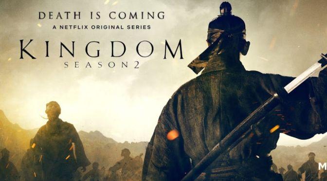 Crítica de Kingdom temporada 2 (Netflix)