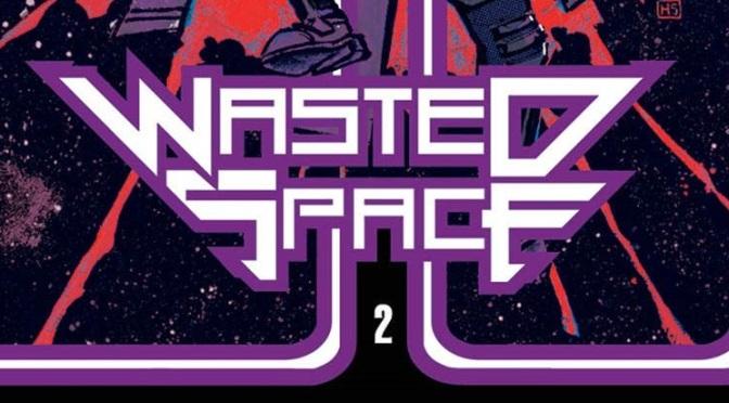 Crítica de Wasted Space Vol. 2 de Michael Moreci, Hayden Sherman y Jason Wordie (Vault Comics)