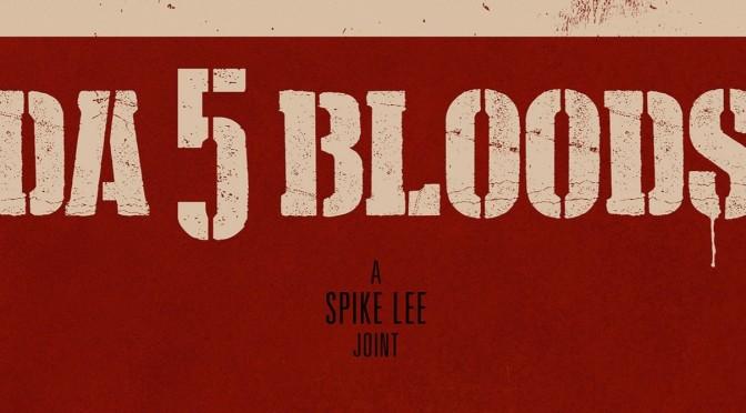Crítica de Da 5 Bloods de Spike Lee (Netflix)