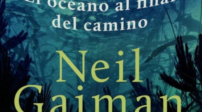Crítica de El océano al final del camino, de Neil Gaiman