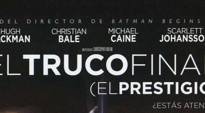 Crítica de El Truco Final (El Prestigio), de Christopher Nolan