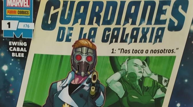 Crítica de Guardianes de la Galaxia 1, de Al Ewing y Juann Cabal (Marvel Comics – Panini)