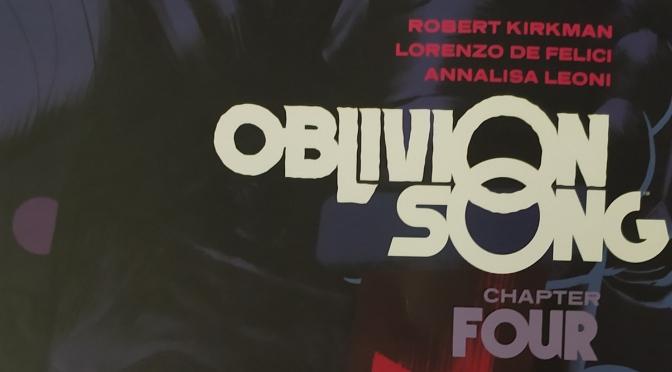 Crítica de Oblivion Song vol.4 de Robert Kirkman, Lorenzo de Felici y Annalisa Leoni