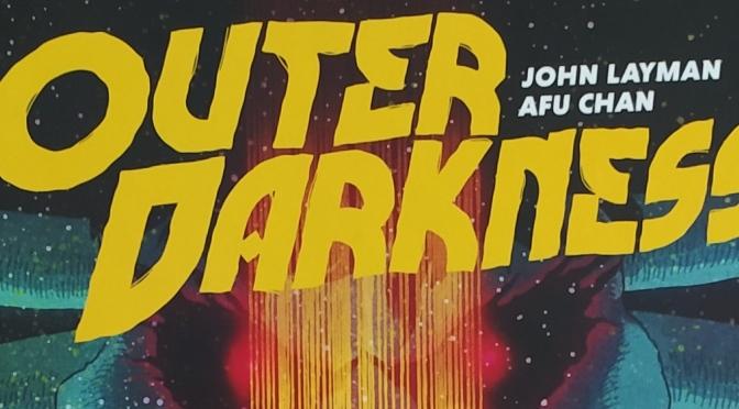 Crítica de Outer Darkness de John Layman y Afu Chan